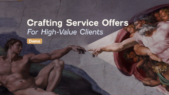 Crafting your high-value client offerw Demo